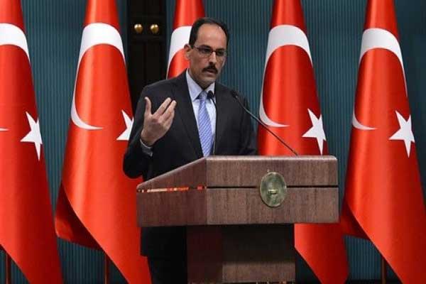 المتحدث باسم الرئاسة التركية إبراهيم كالين